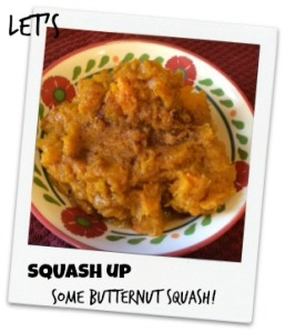 Squash up some butternut squash